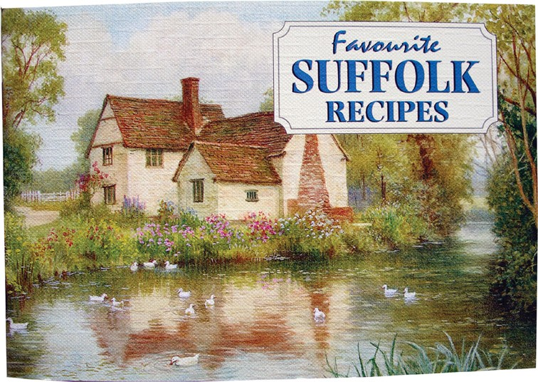 Favourite Suffolk Recipes